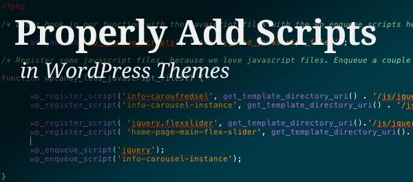 WordPressz主题模板如何正确加载Javascript和CSS